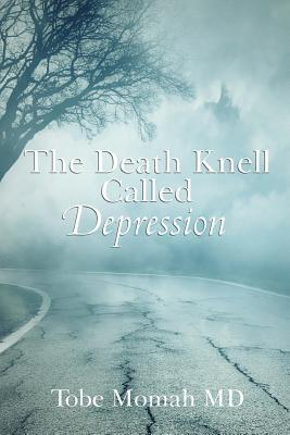 The Death Knell Called Depression