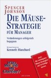 Die Mäuse-Strategie...