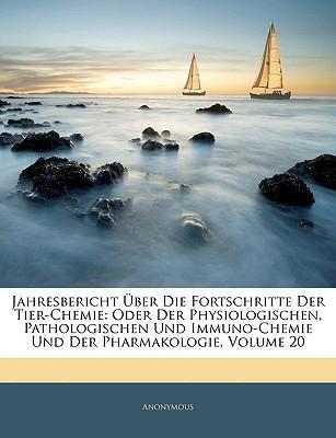 Jahresbericht Über Die Fortschritte Der Tier-Chemie