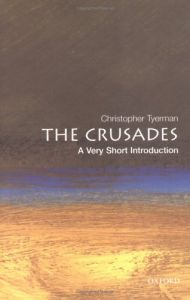 The Crusades - a Very Short Introduction