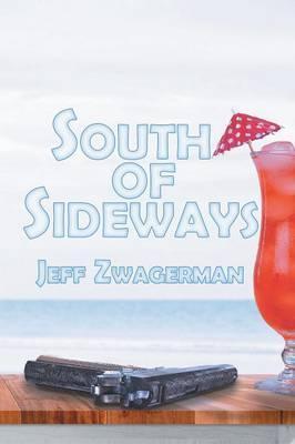 South Of Sideways