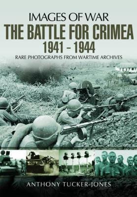 The Battle For The Crimea 1941-1944