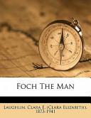 Foch the Man