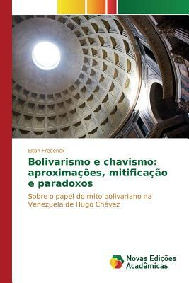 Bolivarismo e chavismo