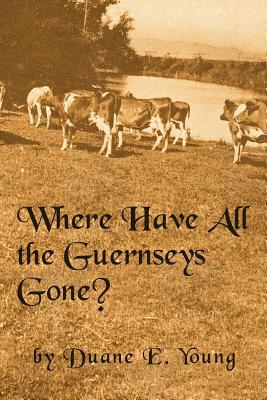 Where Have All the Guernseys Gone?