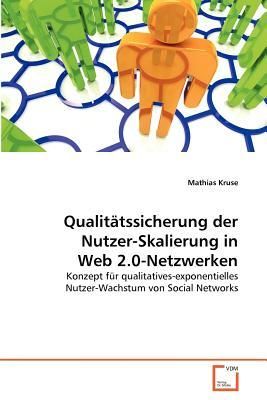 Qualitätssicherung der Nutzer-Skalierung in Web 2.0-Netzwerken