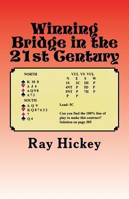 Winning Bridge in the 21st Century