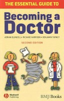 The Essential Guide to Becoming a Doctor