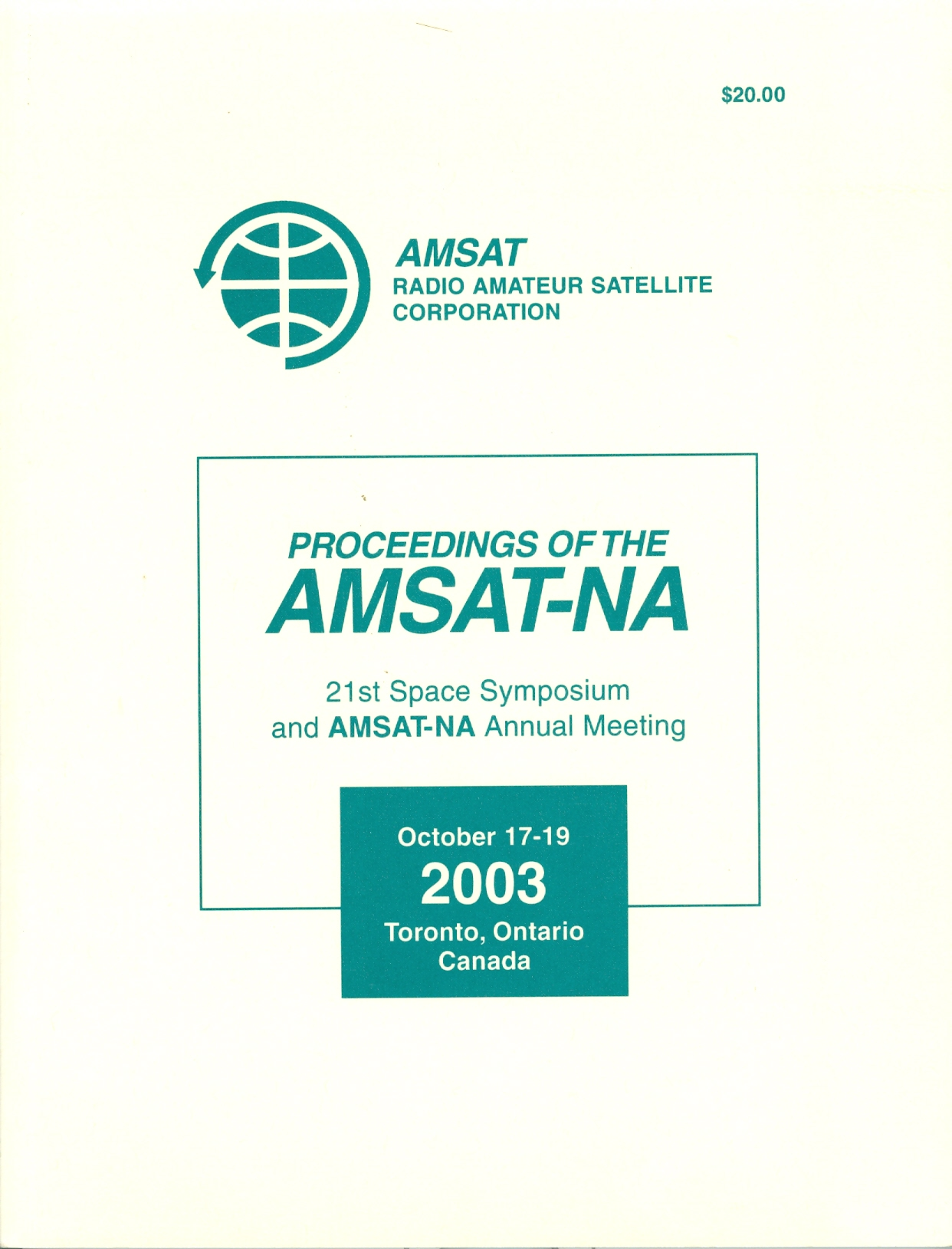 Proceedings of the AMSAT-NA 21st Space Symposium and AMSAT-NA Annual Meeting
