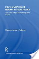 Islam and Political Reform in Saudi Arabia