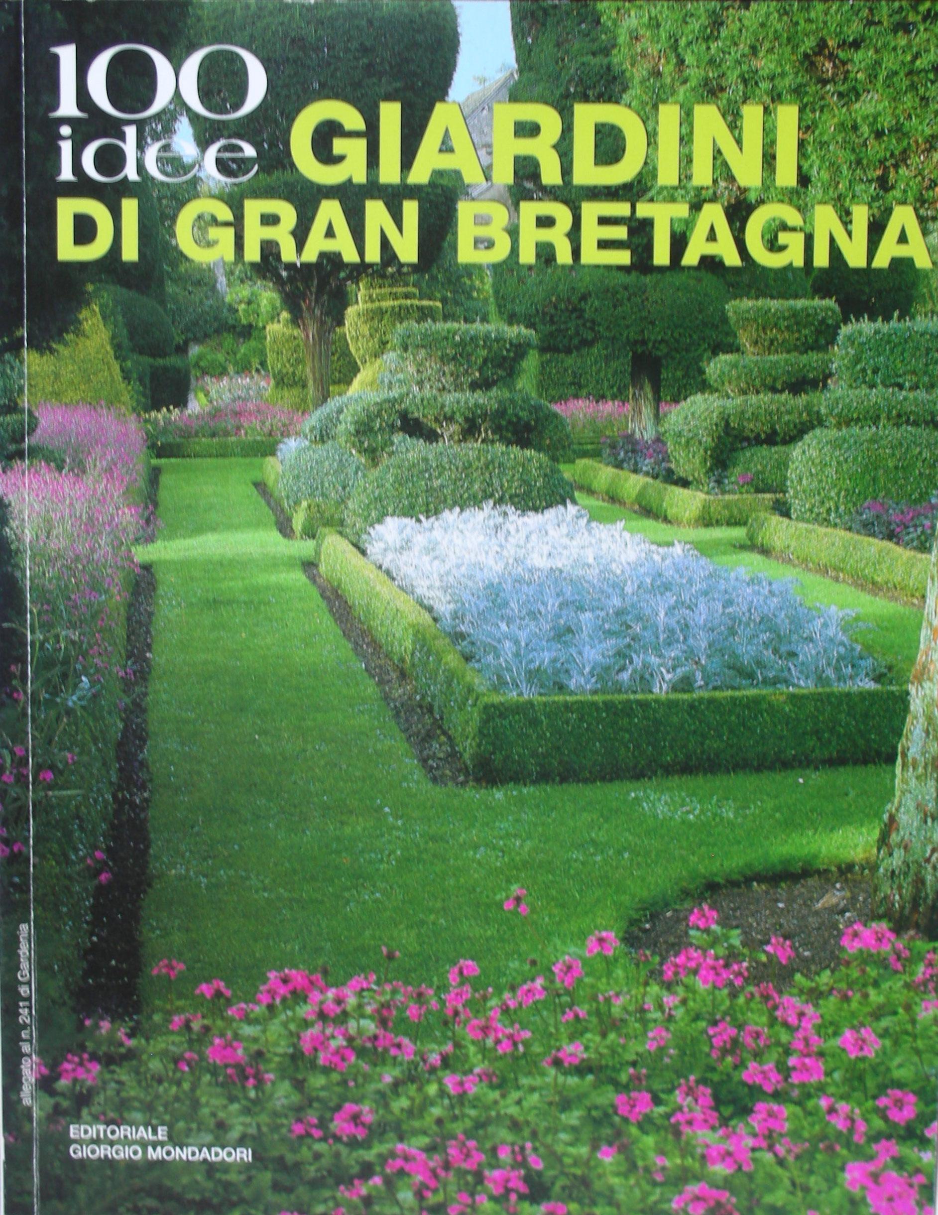100 idee: Giardini di Gran Bretagna