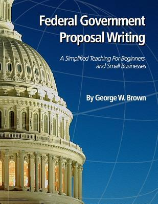 Federal Government Proposal Writing