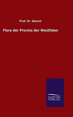 Flora der Provinz der Westfalen