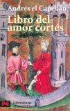Libro Del Amor Cortes / The Book of Courteous Love