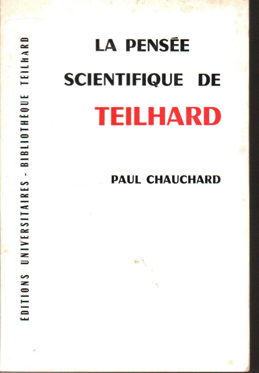 La pensée scientifique de Teilhard