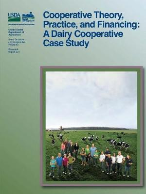 Cooperative Theory, Practice, and Financing
