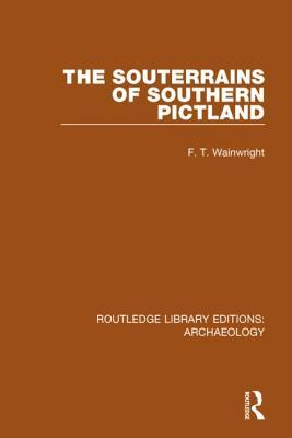 The Souterrains of Southern Pictland