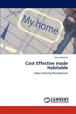Cost Effective made Habitable
