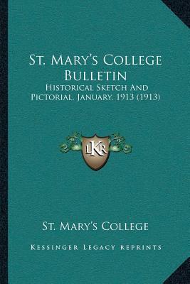 St. Maryacentsa -A Centss College Bulletin