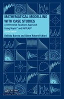 Mathematical Modelling with Case Studies