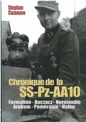 Chronique de La SS-PZ-A.A.10