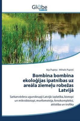 Bombina bombina ekoloģijas īpatnības uz areāla ziemeļu robežas Latvijā