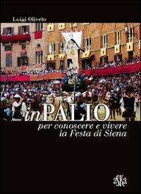 InPalio. Per conoscere e vivere la festa di Siena