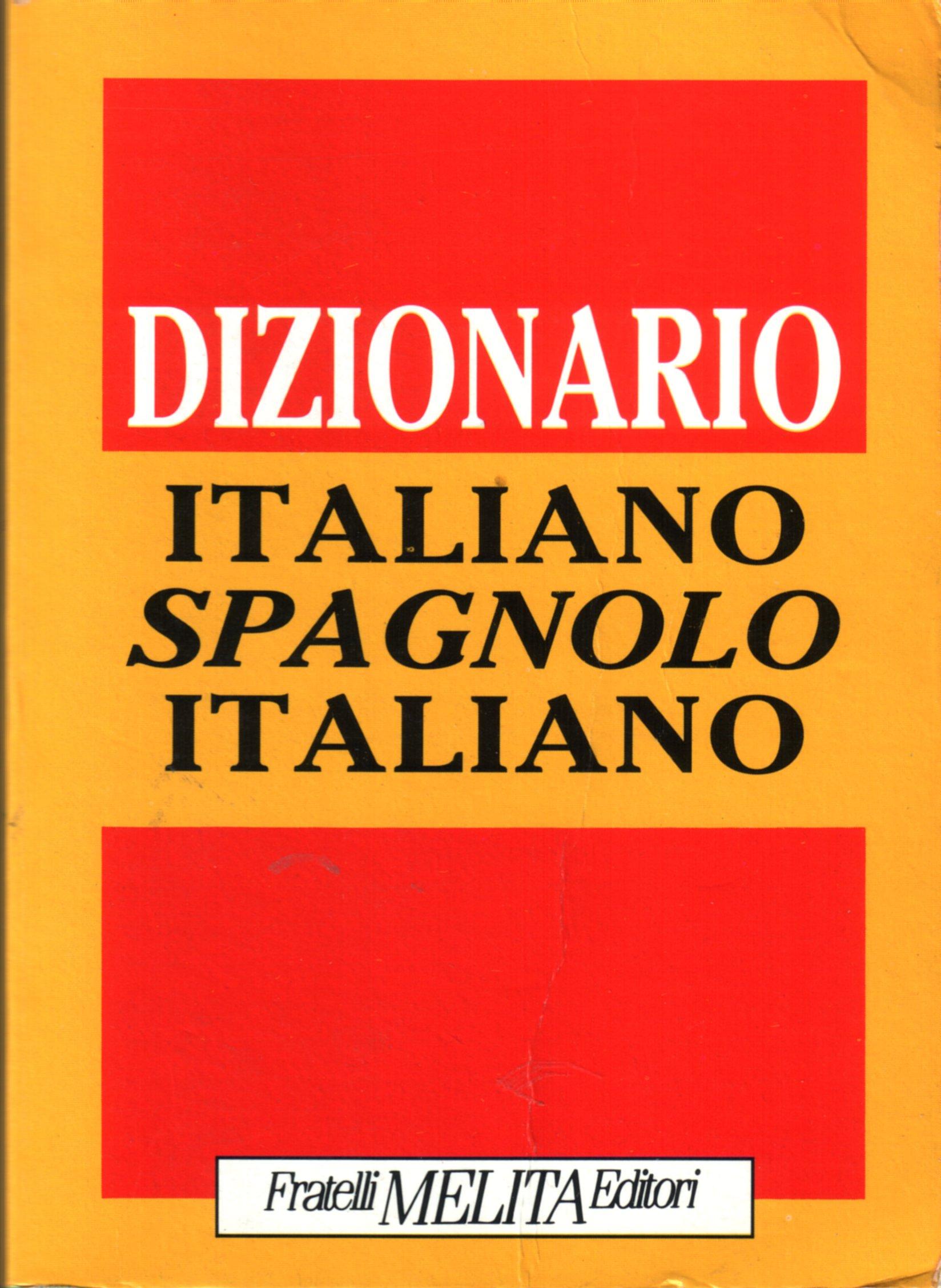 Dizionario Italiano-Spagnolo-Italiano