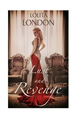 Lust and Revenge