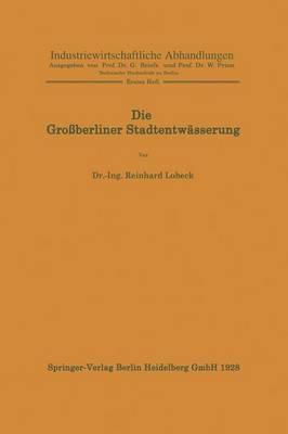 Die Grossberliner Stadtentwässerung