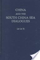 China and the South China Sea Dialogues