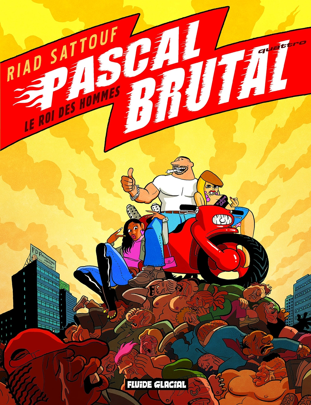 Pascal Brutal, Tome ...