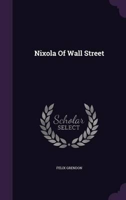Nixola of Wall Street
