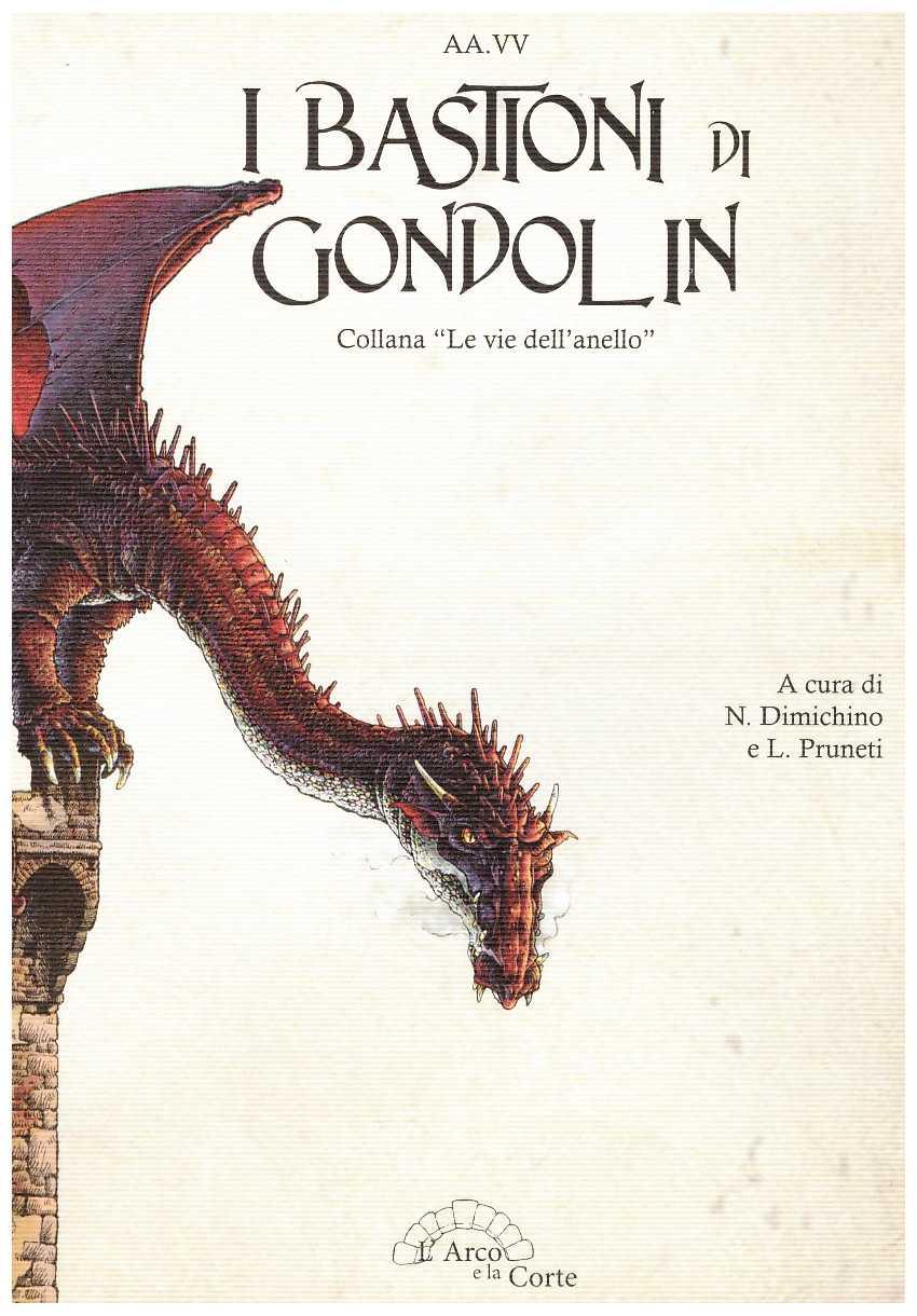 I bastioni di Gondol...