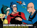 Buck Rogers in the 25th Century, Volume Four: The Complete Newspaper Dailies: 1934-1935