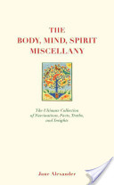 The Body, Mind, Spirit Miscellany