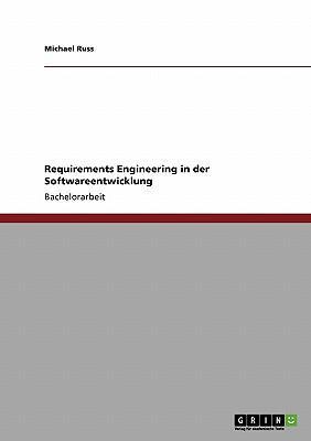 Requirements Engineering in der Softwareentwicklung