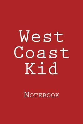 West Coast Kid Noteb...