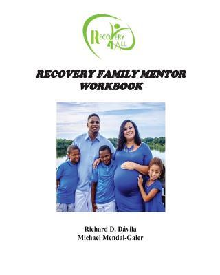 Recovery Family Mentor Workbook