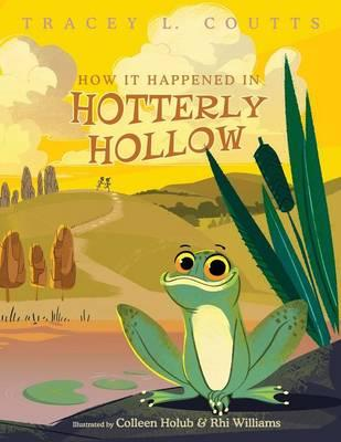 How It Happened In Hotterly Hollow