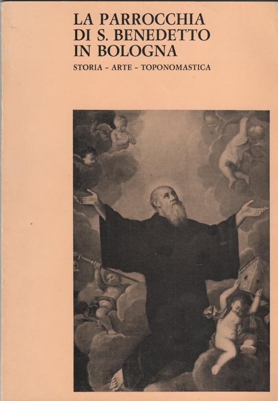 La parrocchia di S. Benedetto in Bologna
