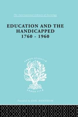 Education and the Handicapped 1760-1960