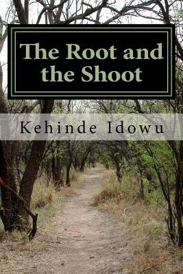 The Root and the Shoot