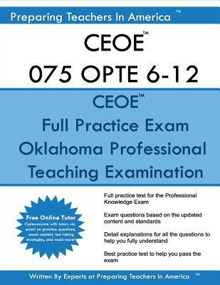 Ceoe 075 Opte 6-12 Oklahoma Professional Teaching Examination