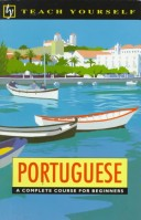 Teach Yourself Portuguese; A complete audio course for beginners