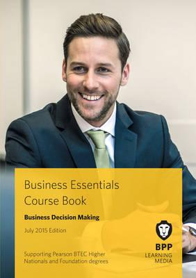 Business Essentials Business Decision Making