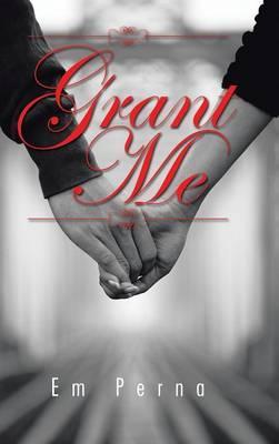 Grant Me