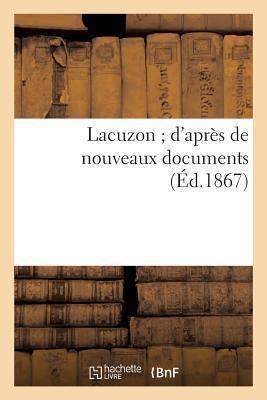Lacuzon ; d'Après d...