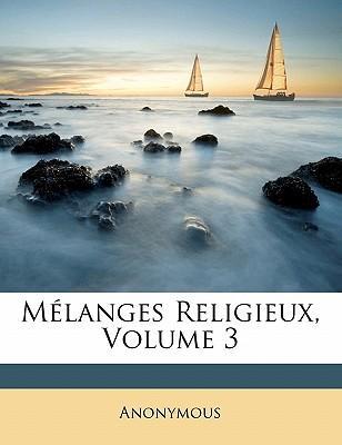 Melanges Religieux, Volume 3