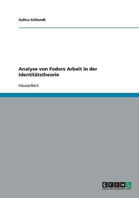 Analyse von Fodors Arbeit in der Identitätstheorie